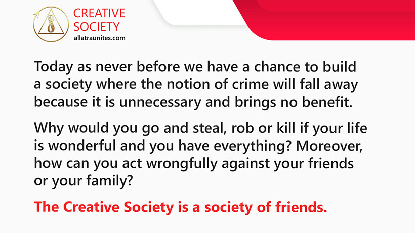 The Creative Society is a society of friends