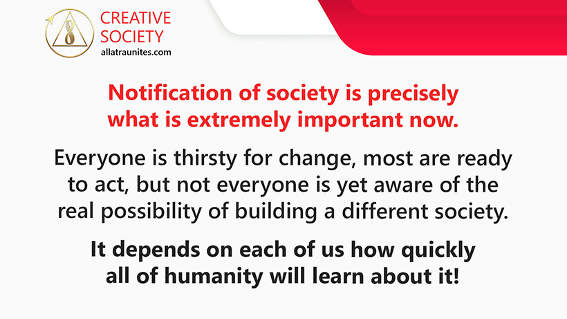 The first stage in building the Creative Society — the stage of notification