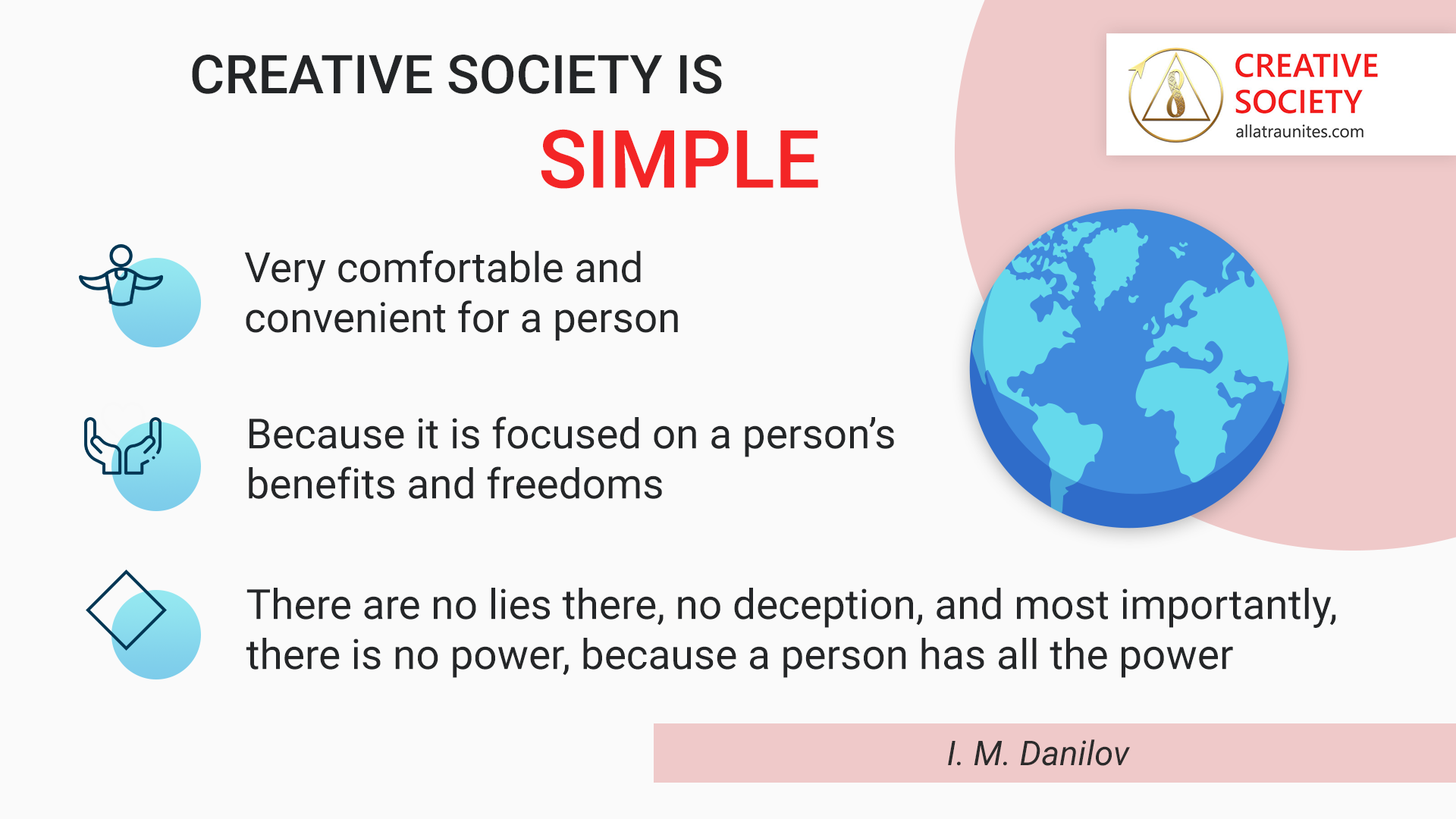 The Creative Society is simple