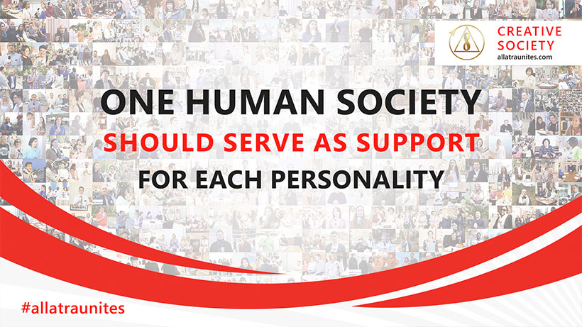One human society should serve for each personality