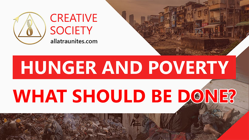 HUNGER and POVERTY. What Should Be Done?