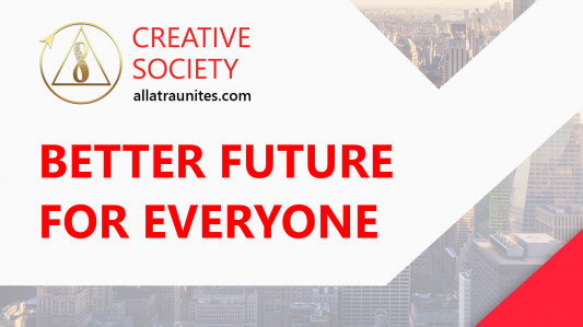 Creative Society. Better Future for Everyone